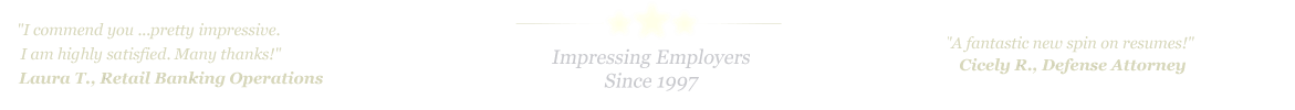 Mobile Resume Service... IMPRESSING EMPLOYERS SINCE 1997!